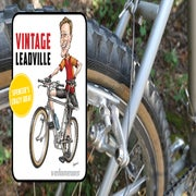 Vintage Leadville video #2: What could go wrong?!