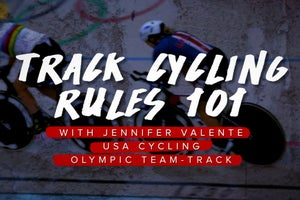 Track 101: Jennifer Valente breaks down the Madison, the Team Pursuit, and the Omnium